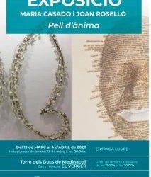 """EXPOSICIÓ DE MARIA CASADO I JOAN ROSELLÓ """"PELL D'ÀNIMA"""""""