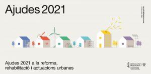 PLA RENHATA. AJUDES 2021 A LA REFORMA, REHABILITACIÓ I ACTUACIONS URBANES